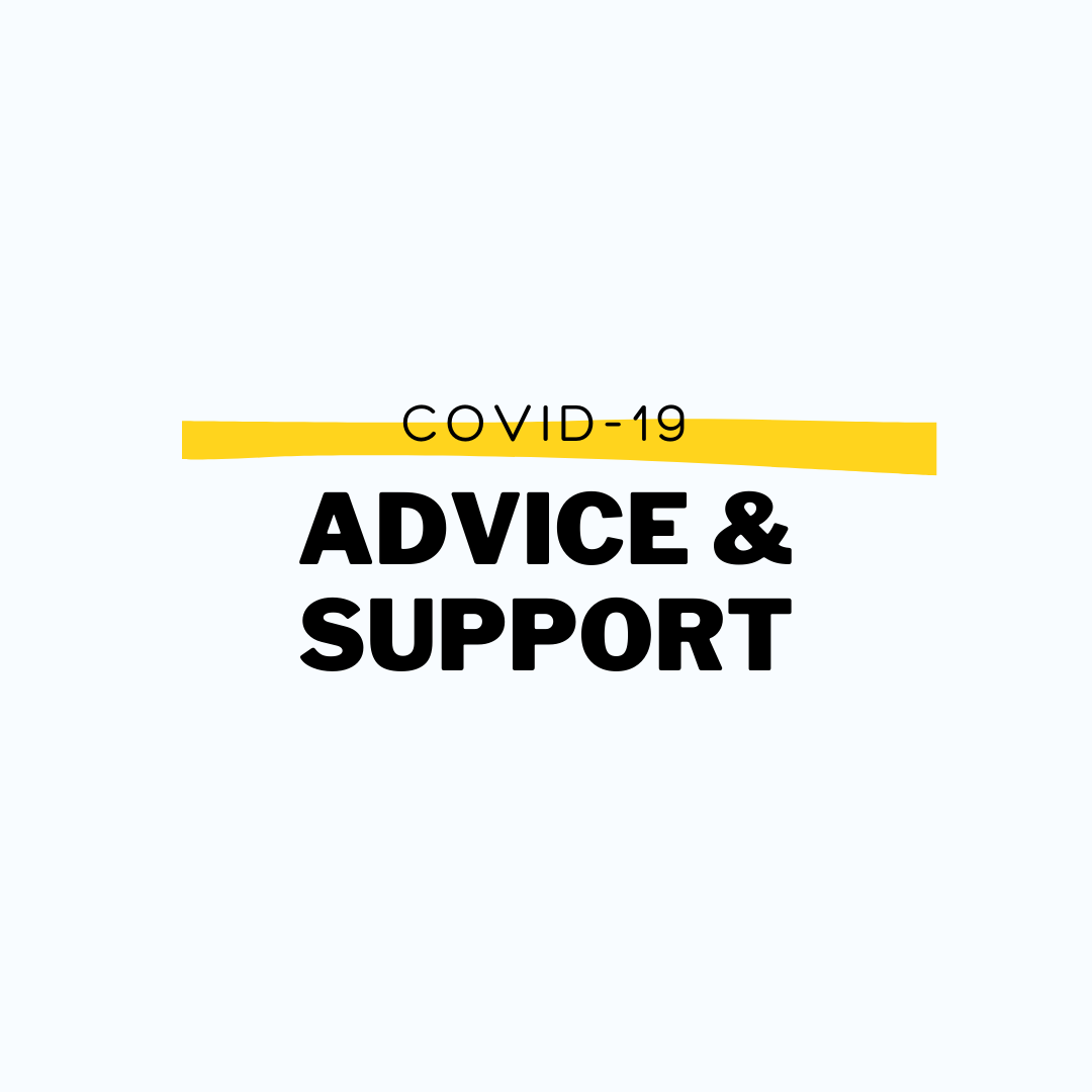 Covid 19 advice and support